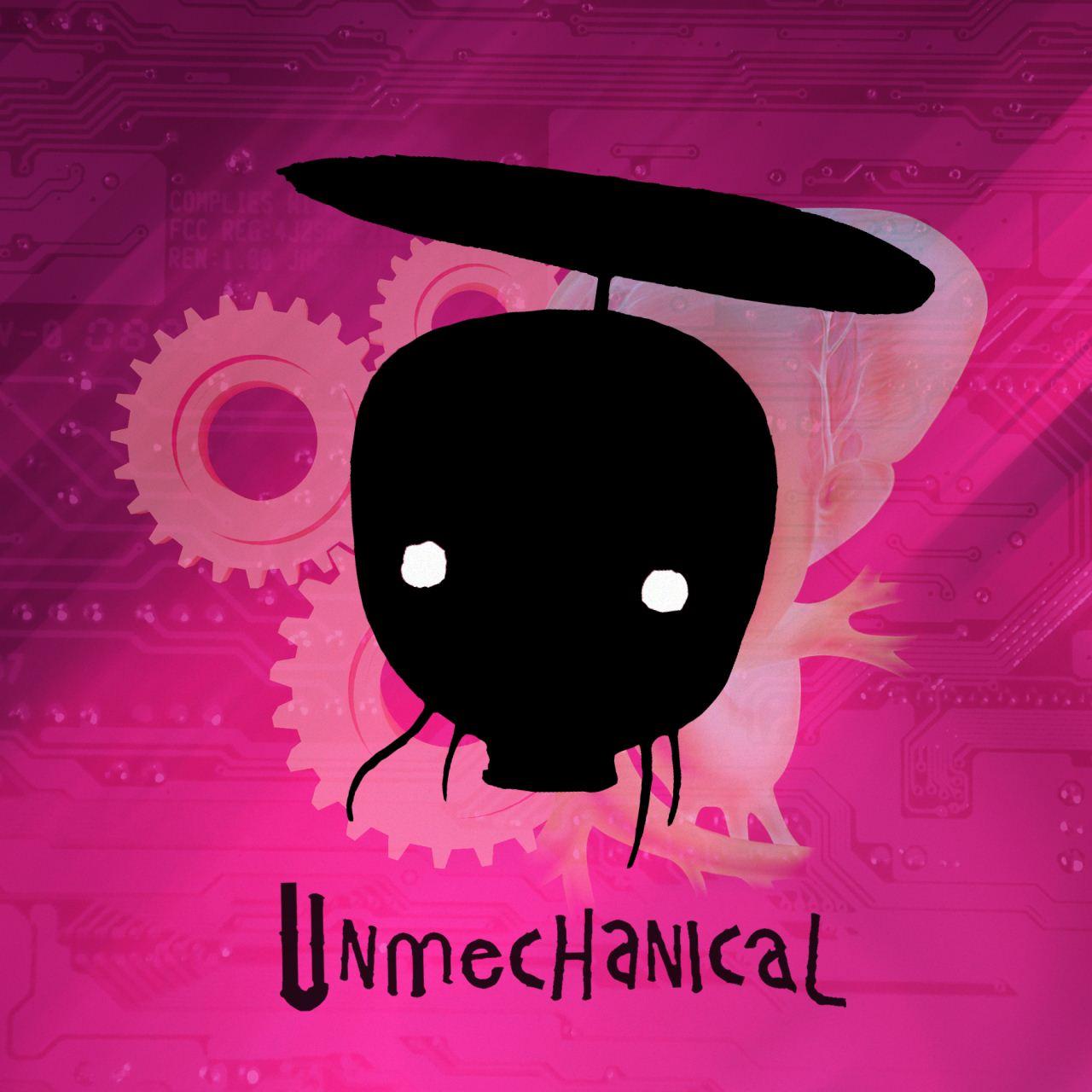 Unmechanical soundtrack