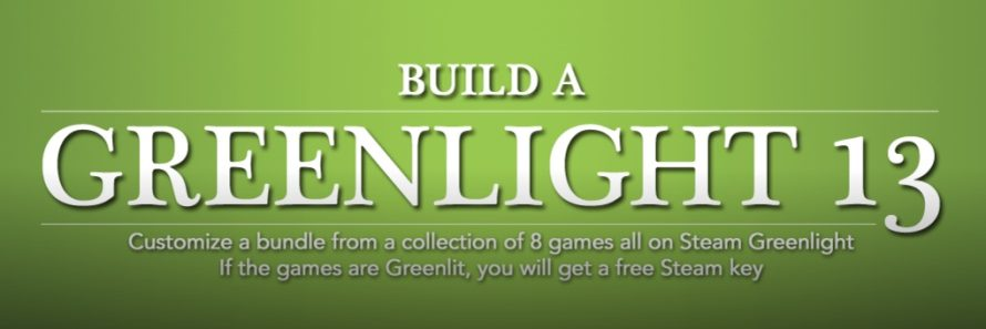 Build a Greenlight (Bundle) 13 Has Games, Needs Votes