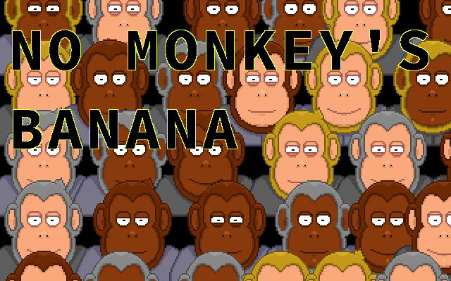 No Monkey's Banana
