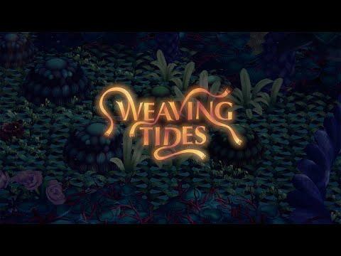 Weaving Tides - Gameplay Trailer