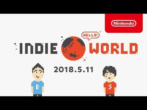 Indie World 2018.5.11