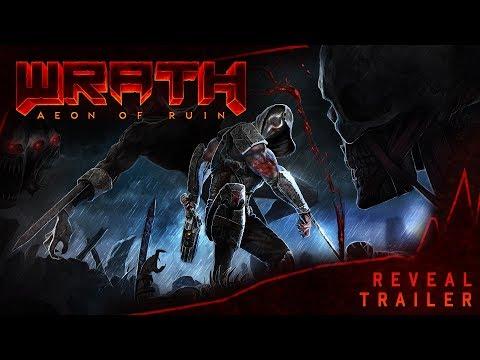 WRATH: Aeon of Ruin Reveal Trailer