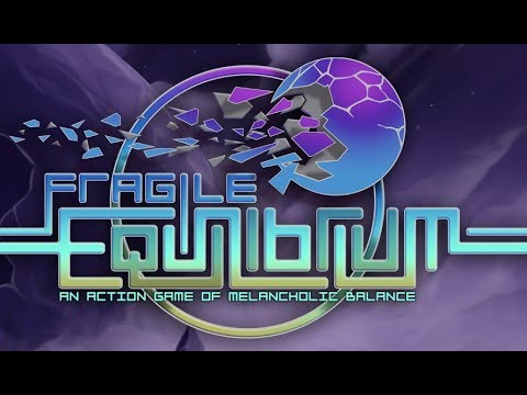 Fragile Equilibrium Launch Trailer