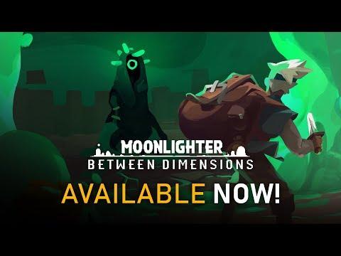 Moonlighter - Between Dimensions DLC | Official Release Trailer