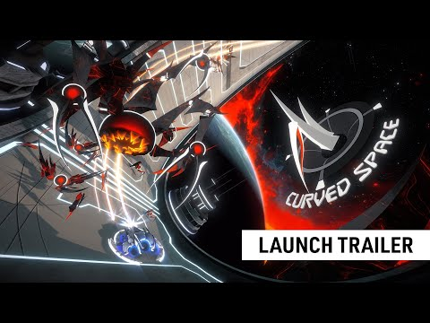 Curved Space – Launch Trailer