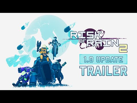 Risk of Rain 2 - 1.0 Update Trailer