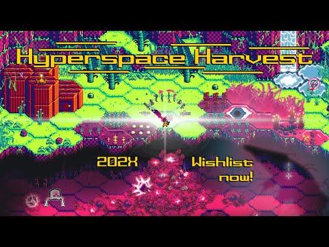 Hyperspace Harvest Teaser