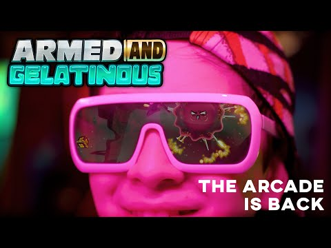 Armed and Gelatinous | Arcade Reveal Trailer