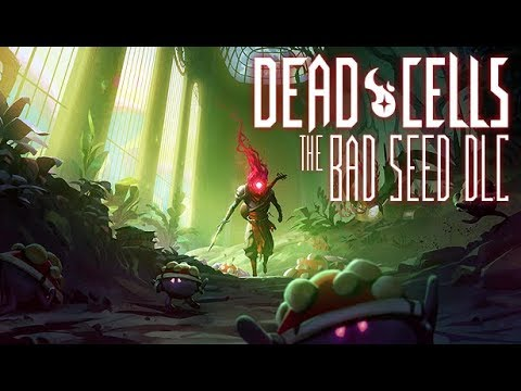Teaser Dead Cells 'The Bad Seed' DLC - Coming Q1 2020!