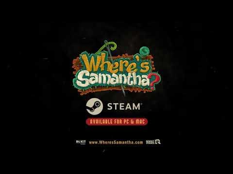 Where's Samantha? Launch Trailer