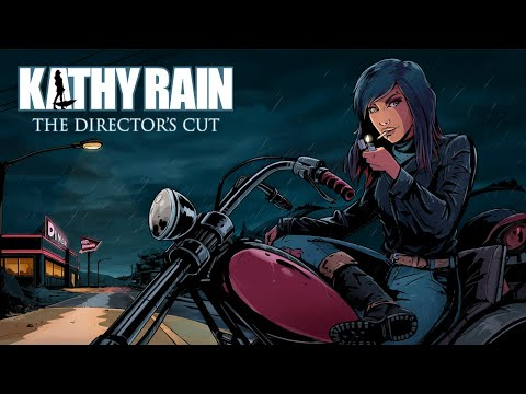 Kathy Rain: Director's Cut | Teaser Trailer | WISHLIST TODAY