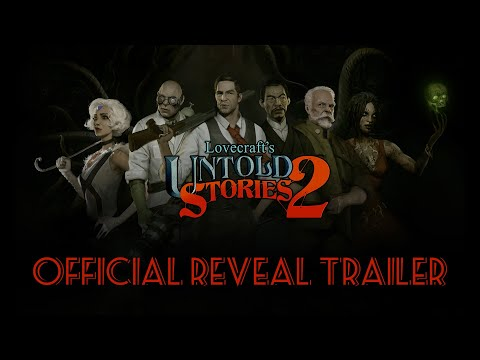 Lovecraft's Untold Stories 2 - Reveal Trailer