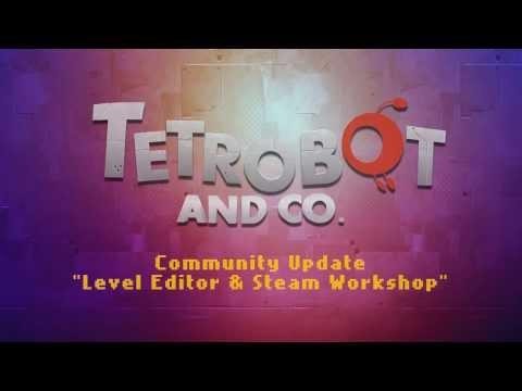 Tetrobot and Co. - Community update