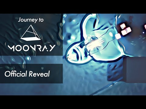Journey To Moonray // Official Reveal