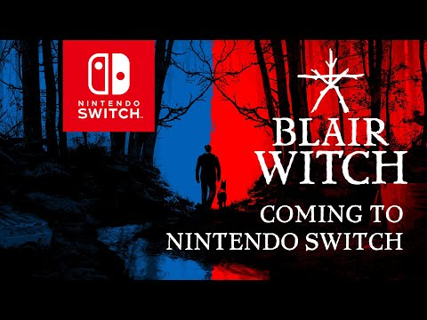 Blair Witch - Nintendo Switch Announcement
