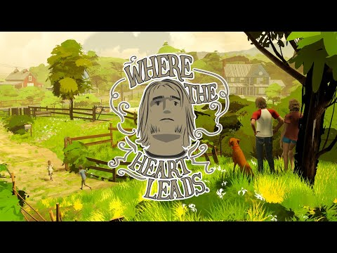 Where the Heart Leads - Launch Trailer