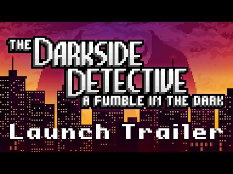 The Darkside Detective: A Fumble in the Dark | Launch Trailer