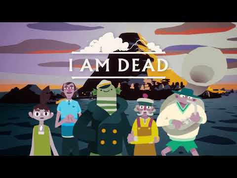I AM DEAD | Launch Trailer