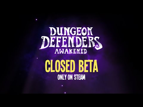 Official Beta Launch Trailer — Dungeon Defenders: Awakened