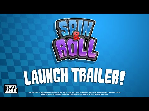 Spin & Roll - Launch Trailer