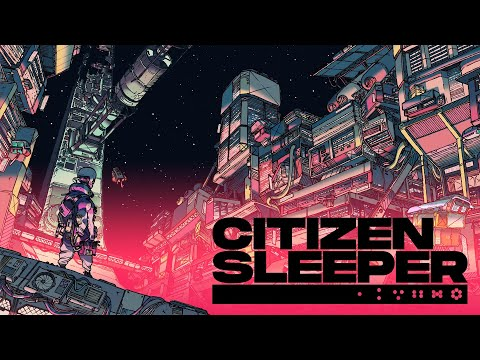 Citizen Sleeper - Reveal Trailer - PC Gaming Show 2021