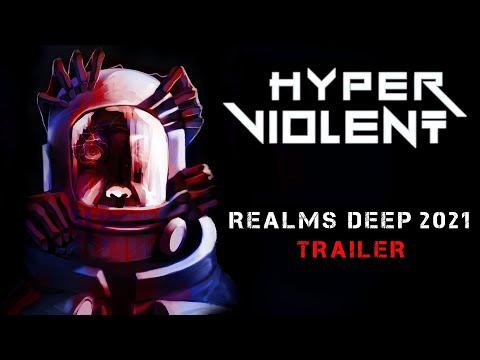 HYPERVIOLENT - Realms Deep 2021 Trailer