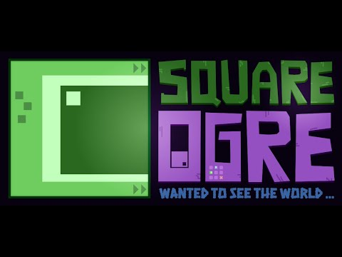 Square Ogre (Trailer)