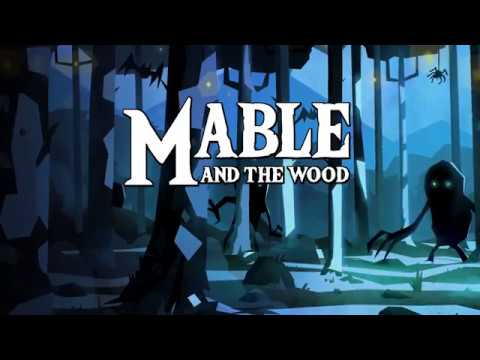 Mable and the Wood - Release Window Announcement Trailer