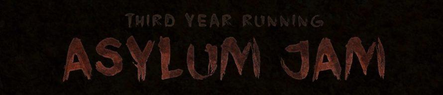 Asylum Jam Set to Return a Third Time – Still About Horror, Minus Medical Stereotypes