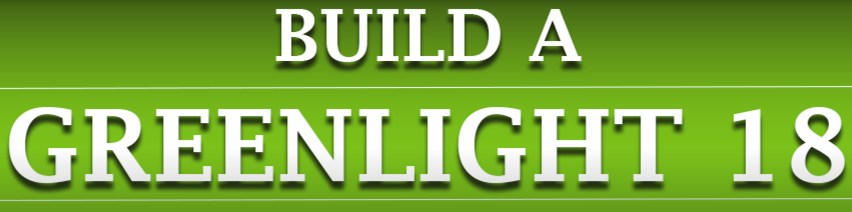 Build a Greenlight 18: Low Price – High Quality