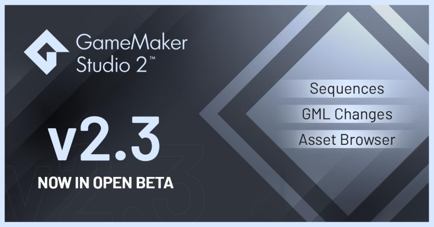 GameMaker Studio 2 Version 2.3.0 Enters Open Beta (as a Separate Installation)