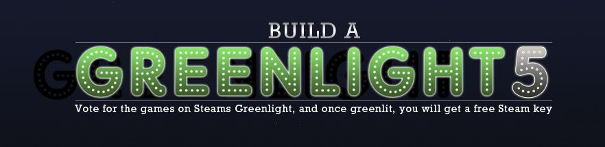 Steam Candidates Have Bundled to Let You Build A Greenlight 5