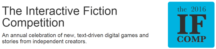 IFComp 2016: More Than Fifty Interactive Writings to Play and Judge