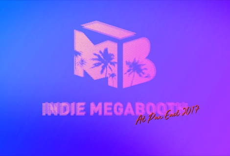 It's Almost PAX East Time, and You Know What That Means: Indie MEGABOOTH!