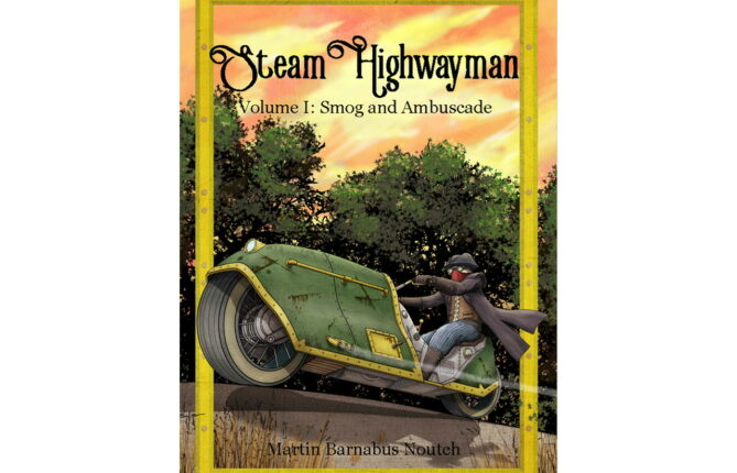 Rob the Rich, Give to the Poor: First 'Steam Highwayman' Gamebook Goes Mobile This Summer